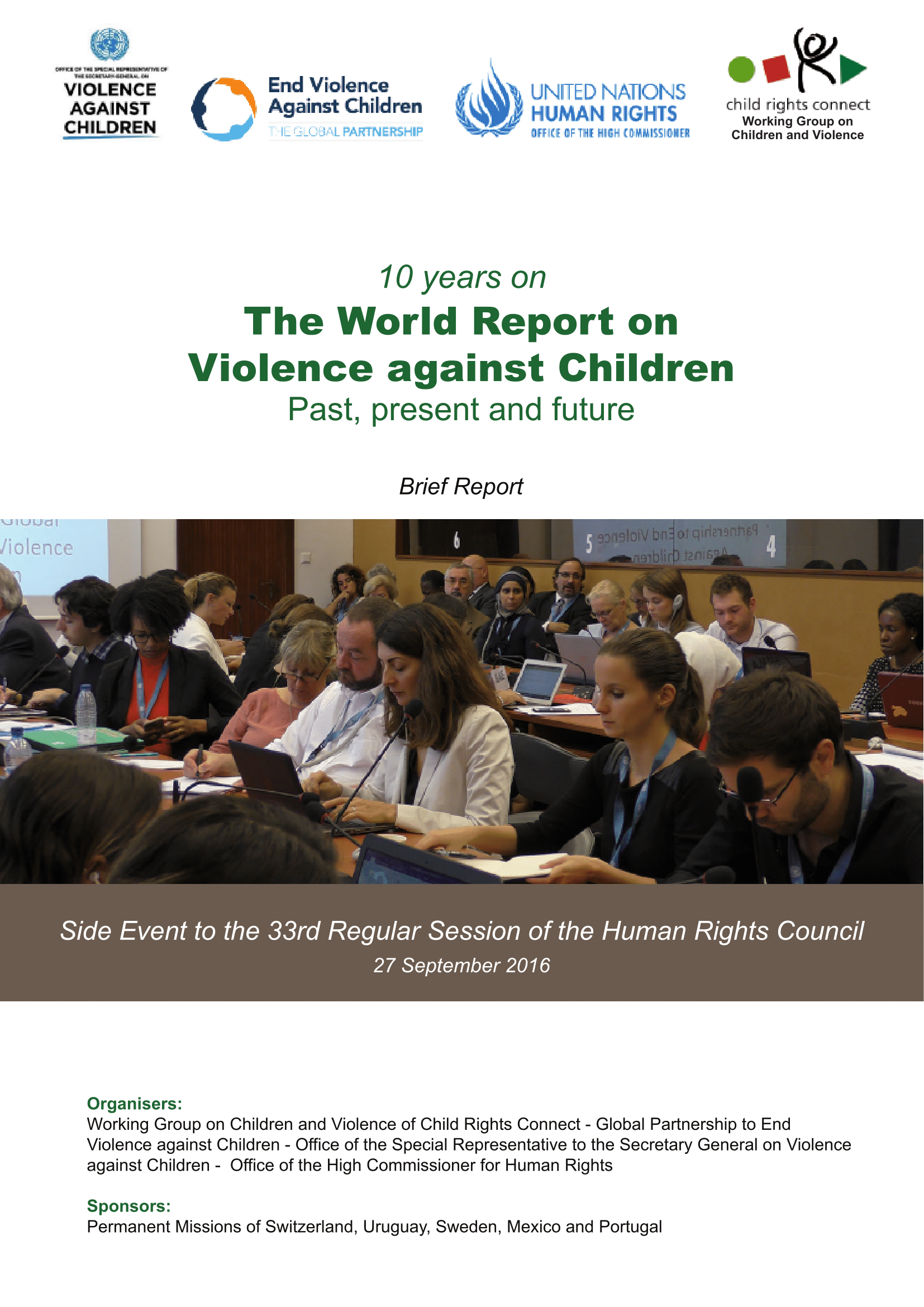 a report on violence in children To begin with, very small children may simply not have the capacity to report an  incident of violence or abuse many may not be able to talk, and even when they .